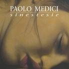 Paolo Medici. Sinestesie