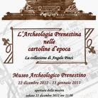 L'Archeologia Prenestina nelle cartoline d'epoca