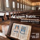 Ad usum fratris. Miniature nei manoscritti laurenziani di Santa Croce (secc. XI-XIII)