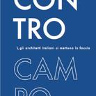 CONTROCAMPO. Gli architetti italiani ci mettono la faccia