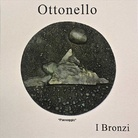 Antonello Ottonello. Bronzi
