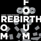 Rebirth Forum Roma