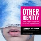 Other Identity. Altre forme di identità culturali e pubbliche | seconda edizione
