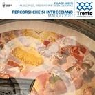 Palazzi aperti. I Municipi del Trentino per i beni culturali - Percorsi che si intrecciano