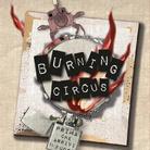 Burning Circus - Prima che arrivi il fuoco