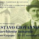 Gustavo Giovannoni e l'architetto integrale