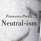 Neutral-ism, International Art Movement