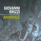 Annibale e il mito di Eracle. Attraverso le Alpi - Incontro con Giovanni Brizzi