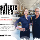 The Architects Series – A documentary on: WEISS/MANFRED