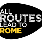 All Routes lead to Rome – Tutti gli Itinerari portano a Roma