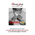 DADODU&CO. Materiali d'archivio 1977-2017