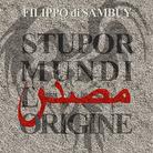 Filippo di Sambuy. Stupor Mundi | L'origine