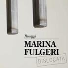 Marina Fulgeri. Passaggi