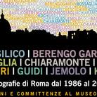 Basilico, Berengo Gardin, Bossaglia Chiaramonte, Cresci, Ghirri, Guidi, Jemolo, Koch. Fotografie di Roma dal 1986 al 2006