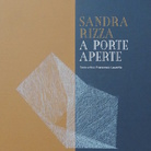 Sandra Rizza. A porte aperte
