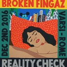 Broken Fingaz. Reality Check