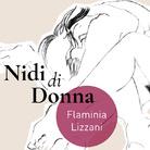 Flaminia Lizzani. Nidi di donna
