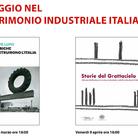 Viaggio nel patrimonio industriale italiano - Ciclo di incontri