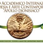 """Premio e Mostra Internazionale di Poesia e Arte Contemporanea """"Apollo dionisiaco"""" 2016"""