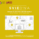 5VIE D'N'A Design 'n' Art for a better world