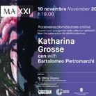 Conversazioni d'autore - Katharina Grosse con Bartolomeo Pietromarchi