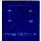 Cesare Berlingeri. Andar per stelle