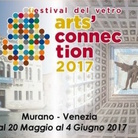 Art's Connection 2017. Festival del vetro