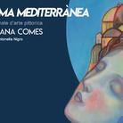 Lilliana Comes. Alma Meditèrranea
