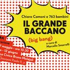 Chiara Camoni. Il Grande Baccano (Big Bang)