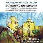 Da Mineo a Spaccaforno. Luigi Capuana tra attività amministrativa, ricerche archivistiche e attività letteraria