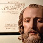 I musei parrocchiali della Campania, potenzialità, problematiche e prospettive - Convegno