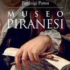 Museo Piranesi di Pierluigi Panza - Presentazione