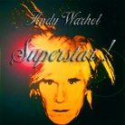 Andy Warhol Superstar!