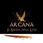 Andrea da Montefeltro. Arcana. Il sigillo della luce