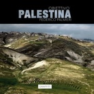 Federico Palmieri. Obiettivo Palestina