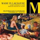 Made in Lausanne  Livres d'artiste et leurs éditeurs-créateurs vaudois