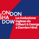 London Shadow. La rivoluzione inglese da Gilbert & George a Damien Hirst