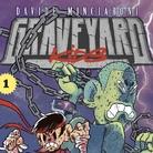 BBB Continua - Davide Minciaroni. Graveyard Kids