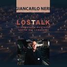 LOSTALK - Il complotto dell'arte | l'arte del complotto | Giancarlo Neri