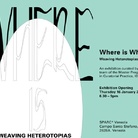 Where is Where?: Weaving Heterotopias