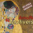 Amore Multiversi. II Edizione