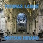 Thomas Lange I Mutsuo Hirano. Spital