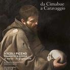 Francesco nell'Arte. Da Cimabue a Caravaggio