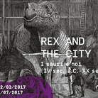 Rex and the city. I sauri e noi (IV sec. a.C. – XX sec.)