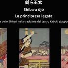 Hikari Kesho -  縛ら王女 Shibara ōjo La principessa legata, L'arte dello Shibari nella tradizione del teatro Kabuki giapponese