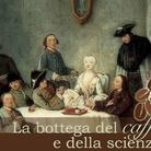 La bottega del caffè e della scienza