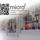 micro2. Collettiva internazionale di opere di piccolo formato