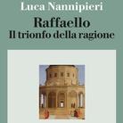 Raffaello - Conferenza di Luca Nannipieri