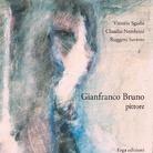Gianfranco Bruno pittore - Presentazione
