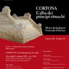 Cortona. L'alba dei principi etruschi